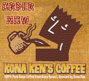 Kona Ken's coffee order now